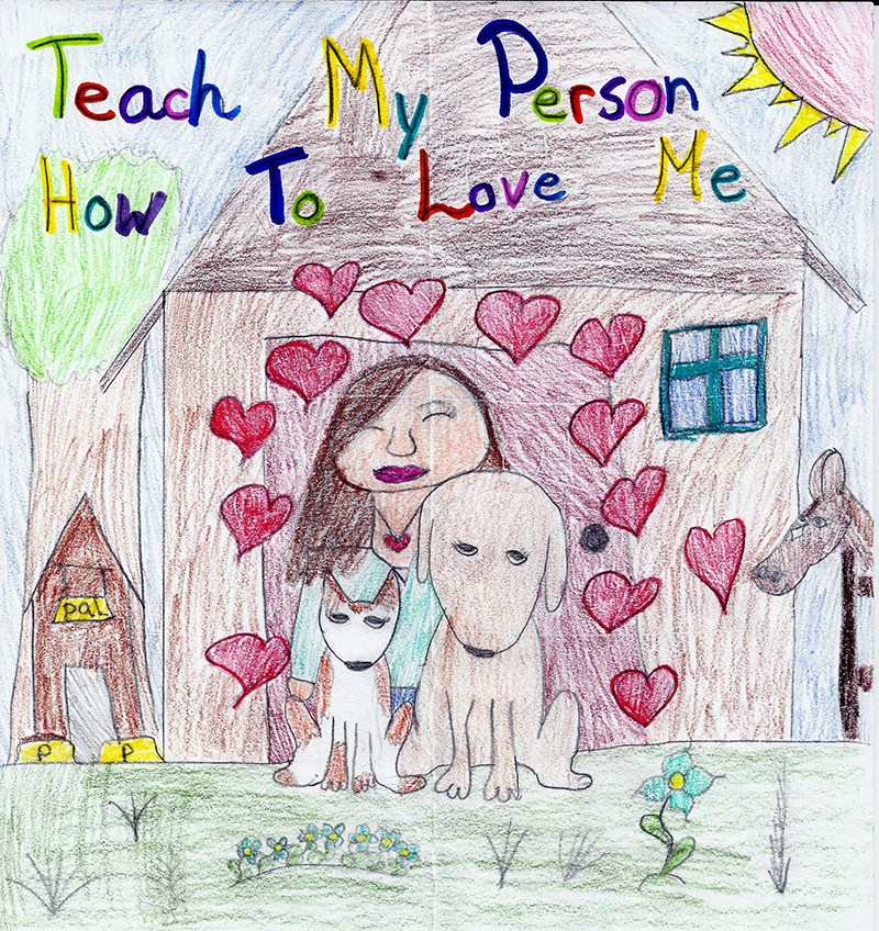 Teach My Person How To Love Me